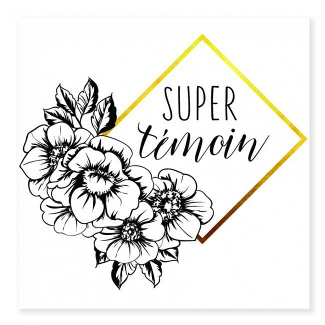 Tatouage SUPER TEMOIN