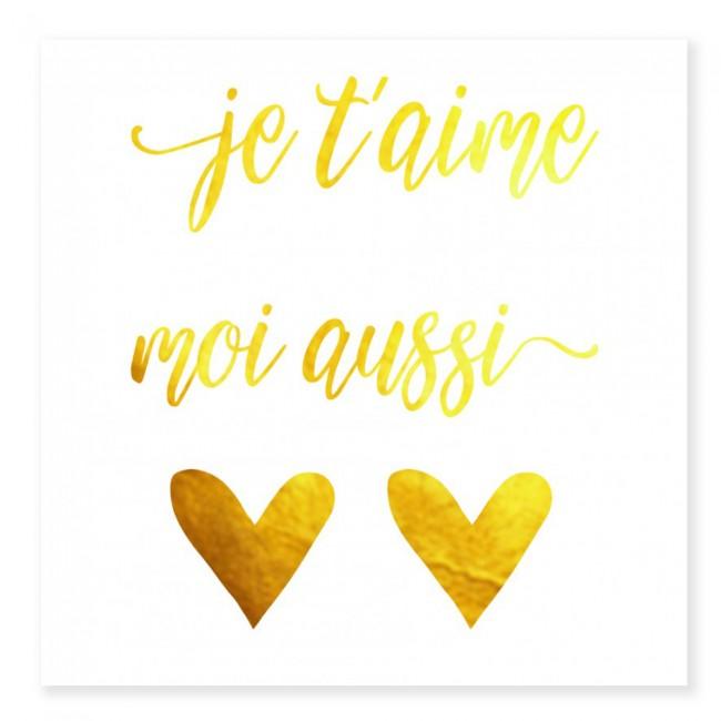 Tatouage  JE T'AIME /  MOI AUSSI