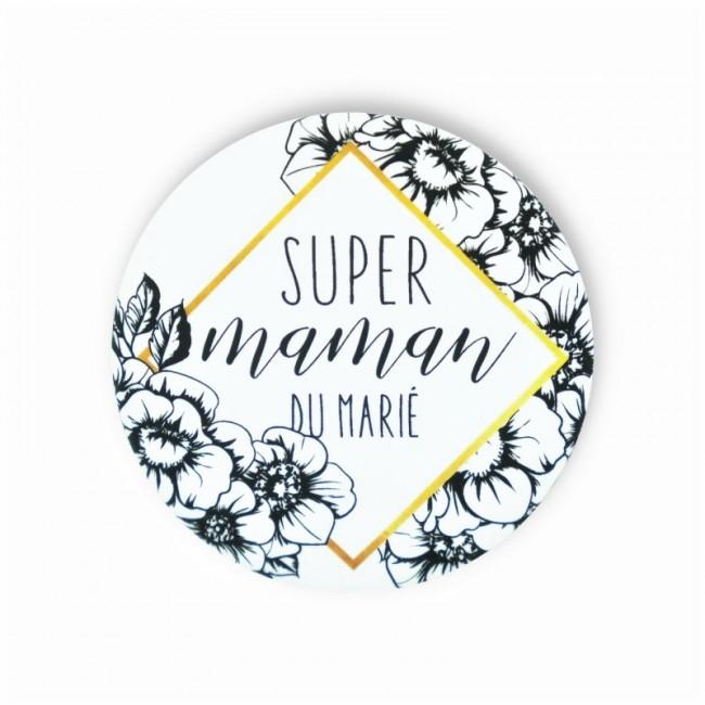 Badge SUPER MAMAN MARIE