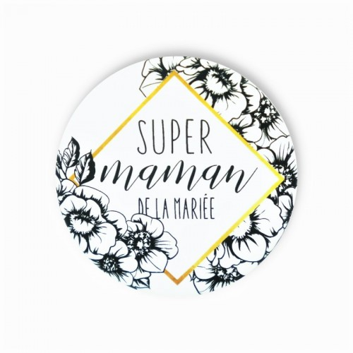 Badge SUPER MAMAN MARIEE
